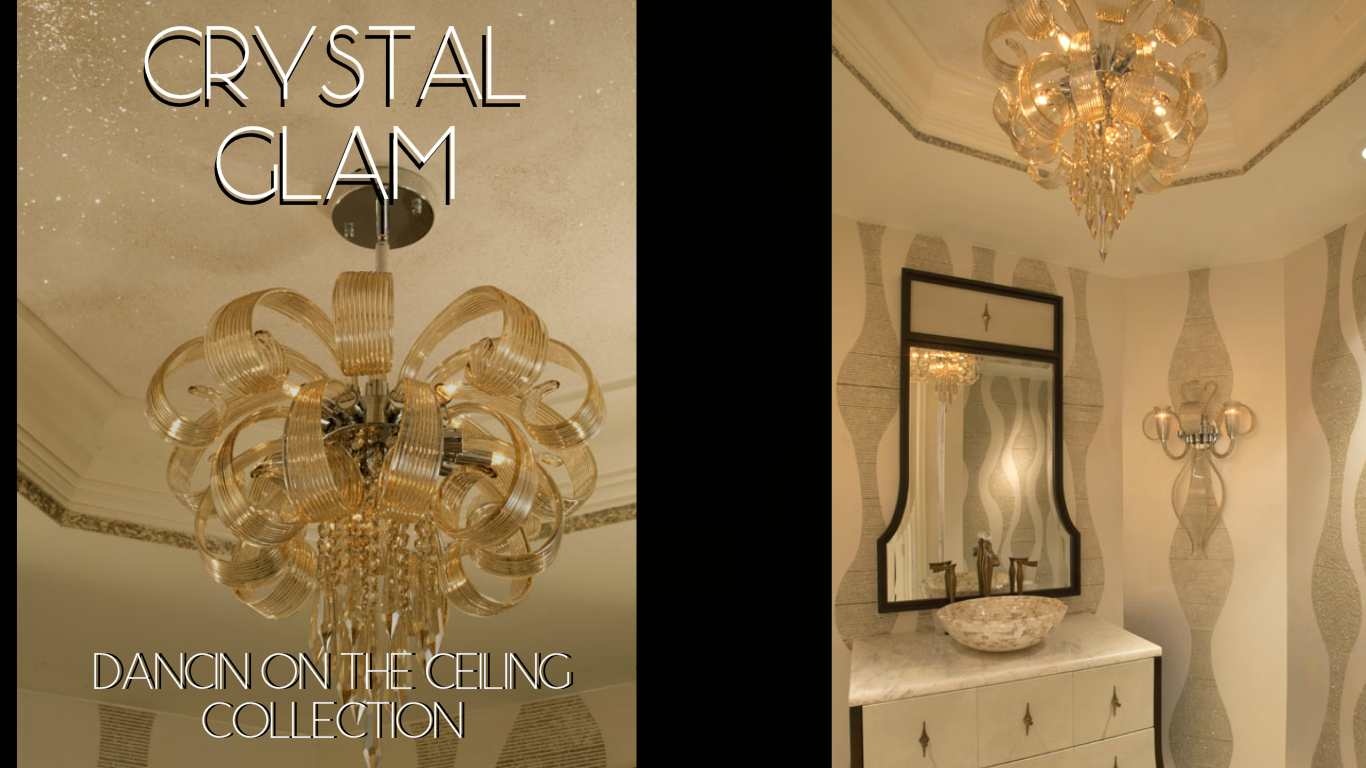 CRYSTAL GLAM  DANCIN ON THE CEILING COLLECTION