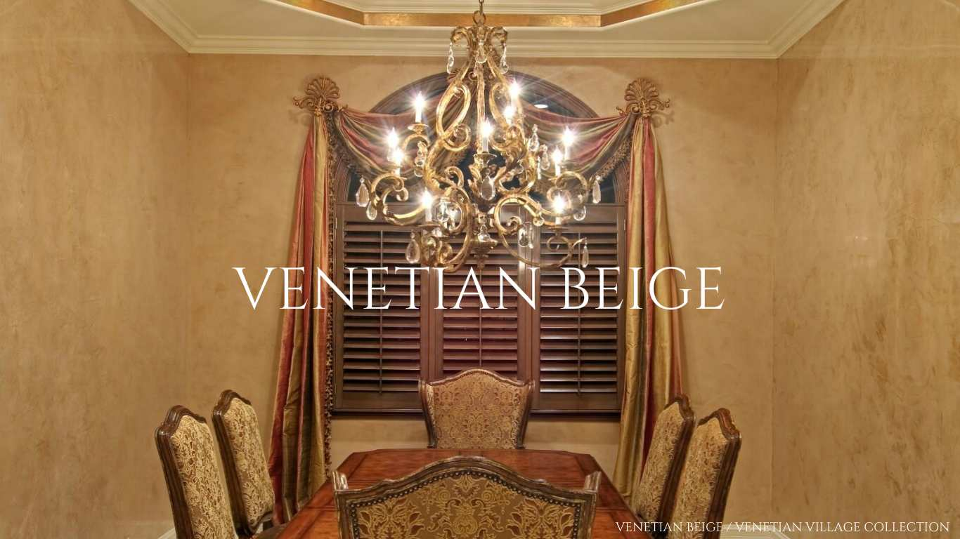 VENETIAN BEIGE  VENETIAN VILLAGE COLLECTION