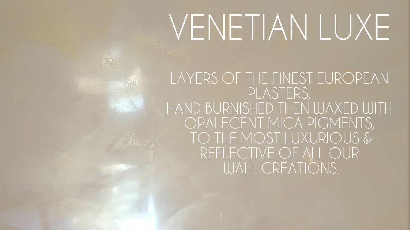 VENETIAN LUXE  VENETIAN VILLAGE COLLECTION